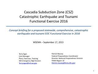 Cascadia Subduction Zone (CSZ)  Catastrophic Earthquake and Tsunami Functional Exercise 2016