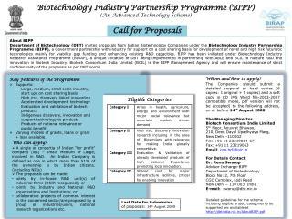 For Details Contact : Dr. Renu Swarup Advisor Incharge-BIPP