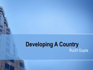 Developing A Country