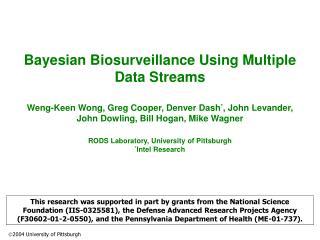 Bayesian Biosurveillance Using Multiple Data Streams