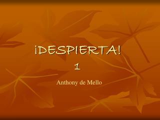 DESPIERTA 1