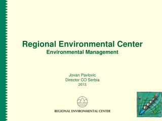 Regional Environmental Center  Environmental Management