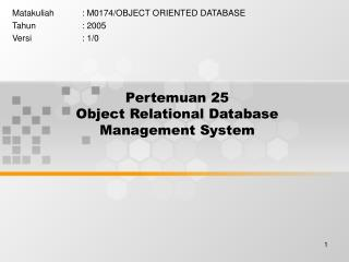Pertemuan 25 Object Relational Database Management System