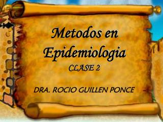 Metodos en Epidemiologia CLASE 2