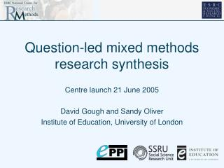 Question-led mixed methods research synthesis