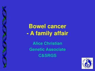 Bowel cancer - A family affair