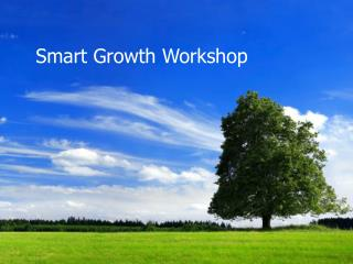 Smart Growth Workshop