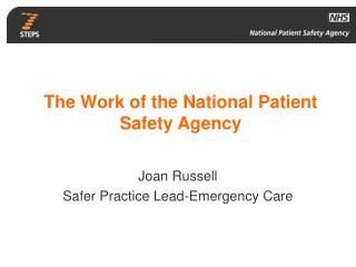 The Work of the National Patient Safety Agency