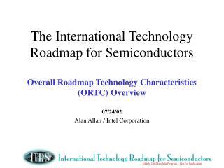 07/24/02 Alan Allan / Intel Corporation