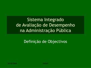 Sistema Integrado  de Avaliação de Desempenho  na Administração Pública
