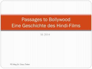 Passages to Bollywood Eine Geschichte des Hindi-Films