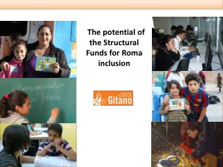 The potential of the Structural Funds for Roma inclusion