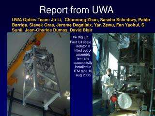 Report from UWA