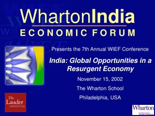 Wharton India E C O N O M I C  F O R U M