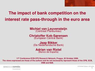 The impact of bank competition on the interest rate pass-through in the euro area