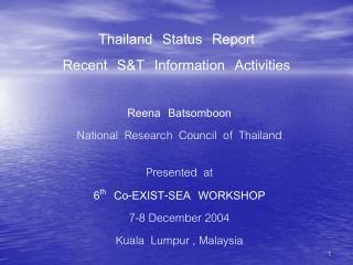 Thailand  Status  Report Recent  S&T  Information  Activities