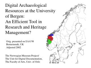 Digital Archaeological Resources at the University of Bergen: