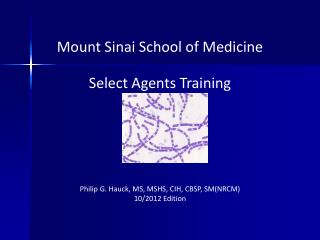 Mount Sinai School of Medicine Select Agents Training