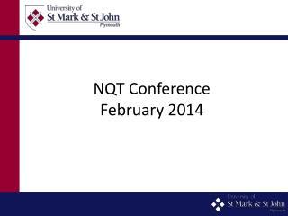 NQT Conference February 2014