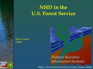 NHD in the  U.S. Forest Service