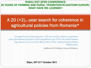 A 20 (+2)..‐year search for coherence in agricultural policies from Romania*