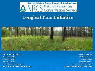 Mary Webb-Marek Zone Forester USDA-NRCS Bryan, Texas tx.nrcsda