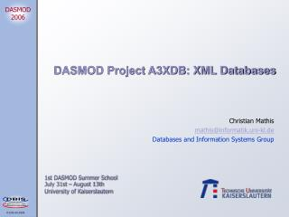 DASMOD Project A3XDB: XML Databases