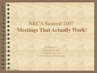 NRCA Summit 2007 Meetings That Actually Work!
