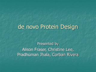 de novo Protein Design