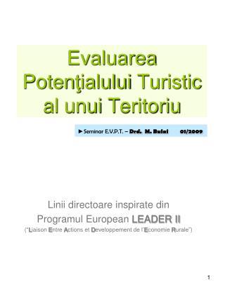 Evaluarea Poten ţ ialului Turistic  al  unui T eritoriu