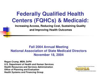 Federally Qualified Health Centers (FQHCs) & Medicaid: