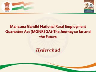 Mahatma Gandhi National Rural Employment Guarantee Act (MGNREGA)-The Journey so far and
