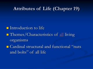 Attributes of Life Chapter 19