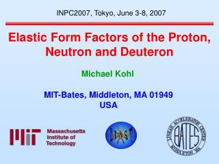 Elastic Form Factors of the Proton, Neutron and Deuteron