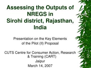 Assessing the Outputs of NREGS in  Sirohi district, Rajasthan, India