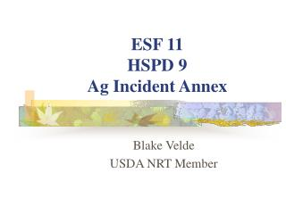 ESF 11  HSPD 9  Ag Incident Annex