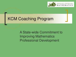KCM Coaching Program
