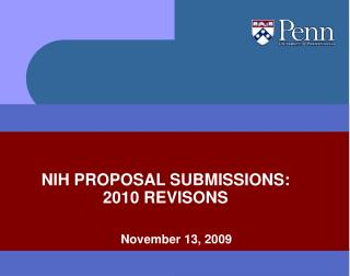 NIH PROPOSAL SUBMISSIONS: 2010 REVISONS