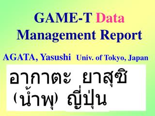 GAME-T  Data  Management Report