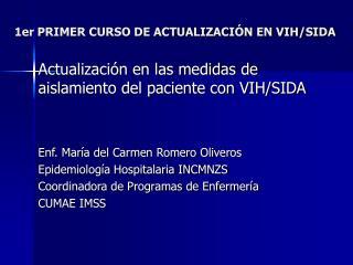 1er PRIMER CURSO DE ACTUALIZACI N EN VIH