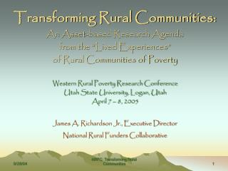 "Transforming Rural Communities: An Asset-based Research Agenda  from the ""Lived Experiences"""