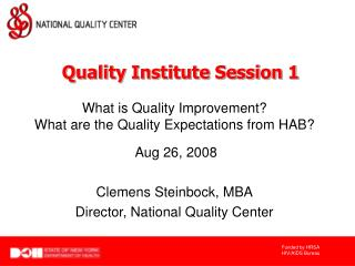 What is Quality Improvement?  What are the Quality Expectations from HAB?