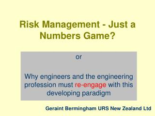 Risk Management - Just a Numbers Game?