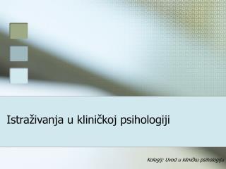 Istraživanja u kliničkoj psihologiji