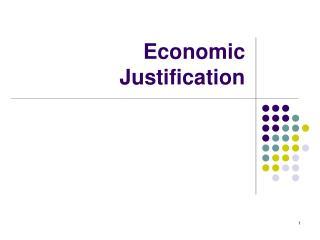 Economic Justification