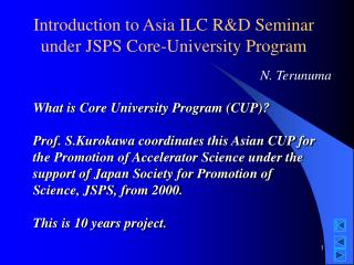 Introduction to Asia ILC R&D Seminar  under JSPS Core-University Program