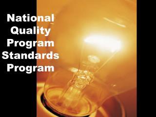 National Quality Program Standards Program