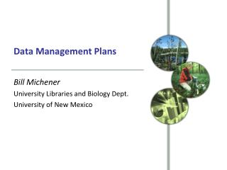 Data  M anagement Plans