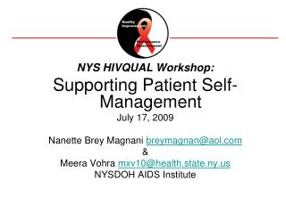 NYS HIVQUAL Workshop: Supporting Patient Self-Management July 17, 2009