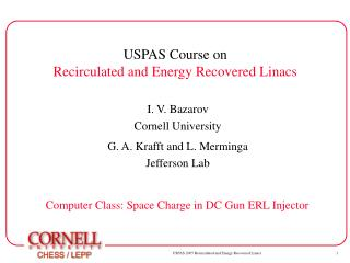 USPAS Course on Recirculated and Energy Recovered Linacs